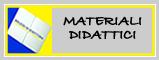 MATERIALI DIDATTICI